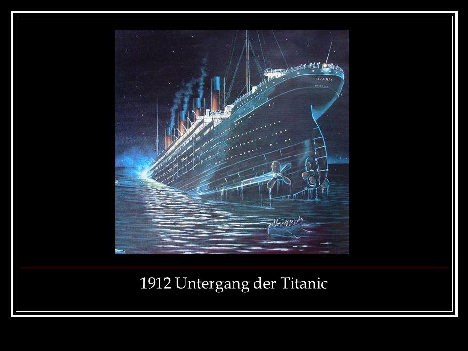 1912 Untergang der Titanic