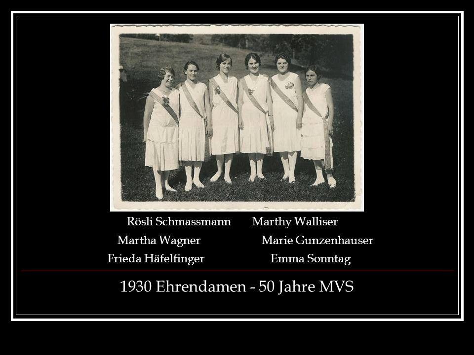 1930 Ehrendamen - 50 Jahre MVS Rösli Schmassmann Marthy Walliser