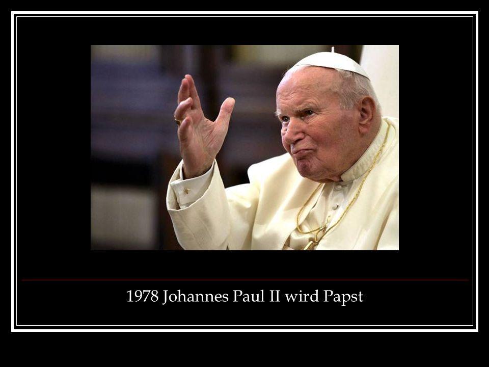 1978 Johannes Paul ІІ wird Papst