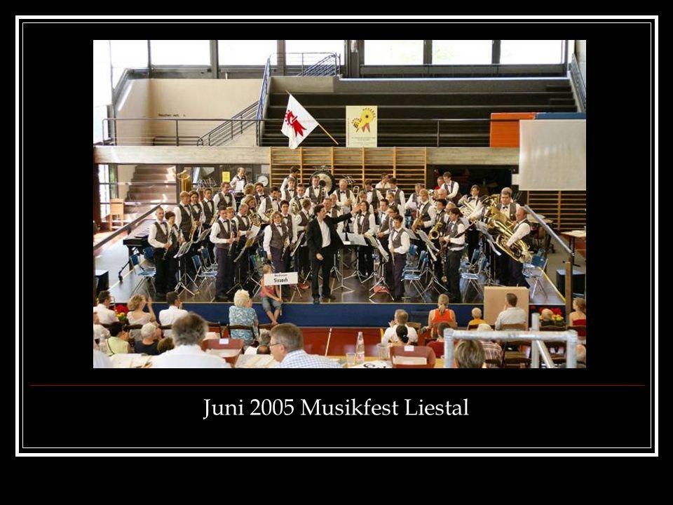 Juni 2005 Musikfest Liestal