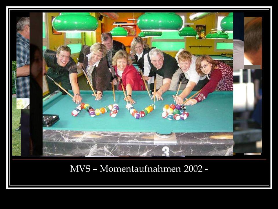 MVS – Momentaufnahmen 2002 -