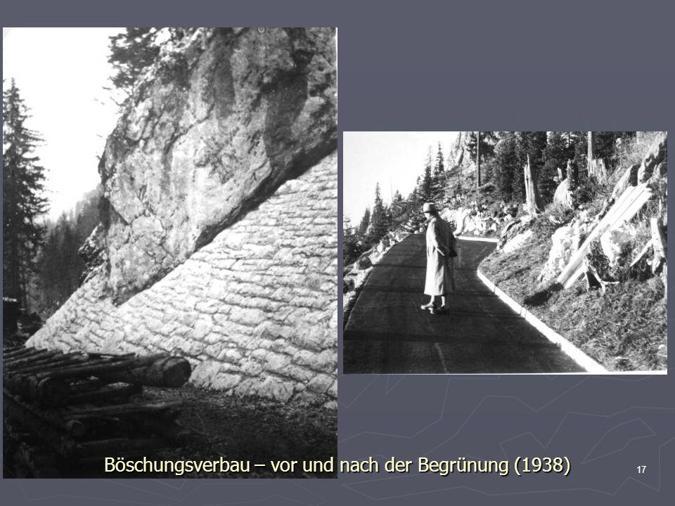 Böschungsverbau – vor und nach der Begrünung (1938)