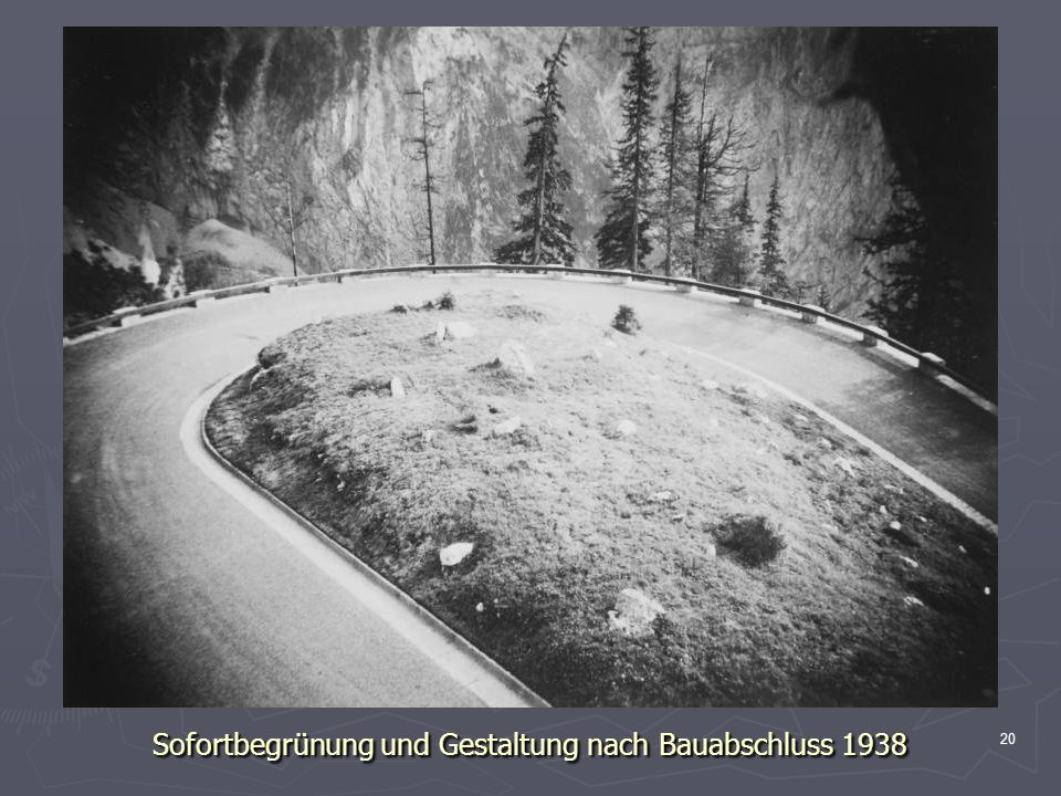 Sofortbegrünung und Gestaltung nach Bauabschluss 1938