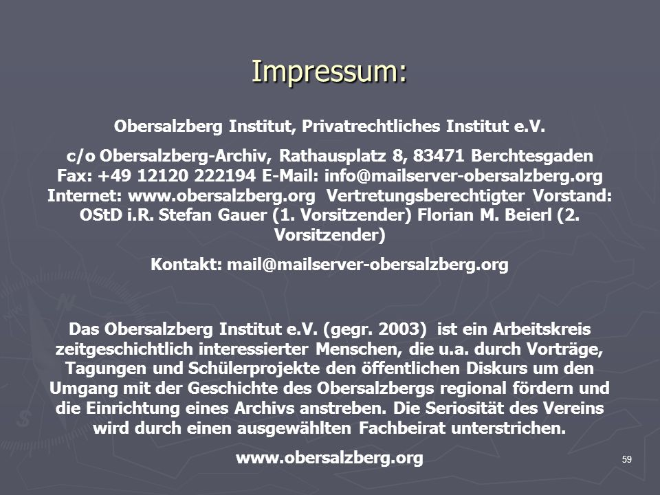 Obersalzberg Institut, Privatrechtliches Institut e.V.