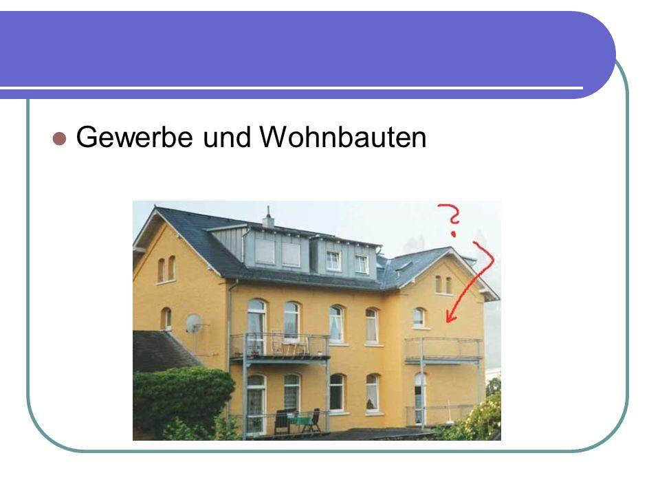 Gewerbe und Wohnbauten