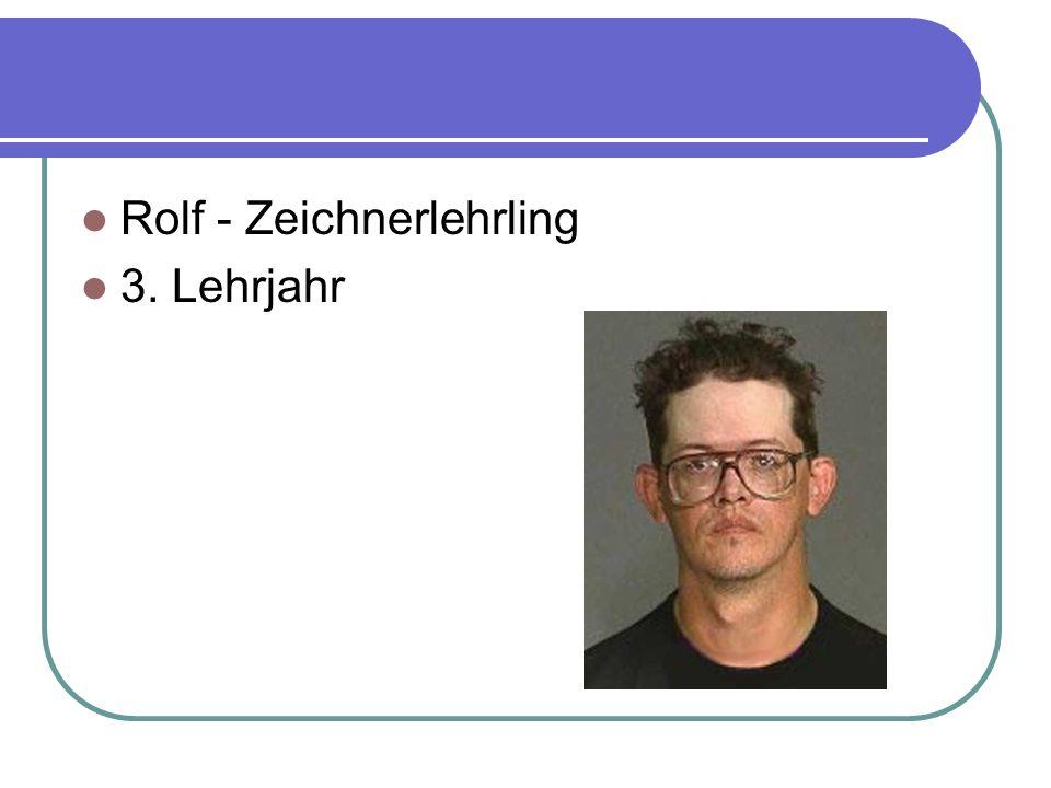 Rolf - Zeichnerlehrling