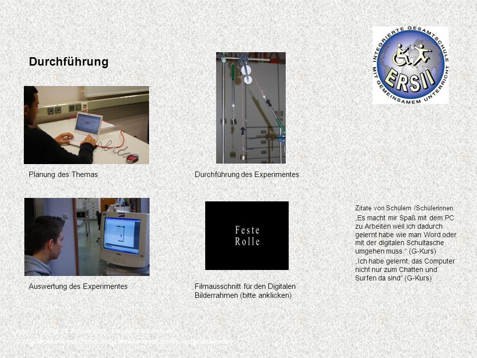 Durchführung Planung des Themas Durchführung des Experimentes