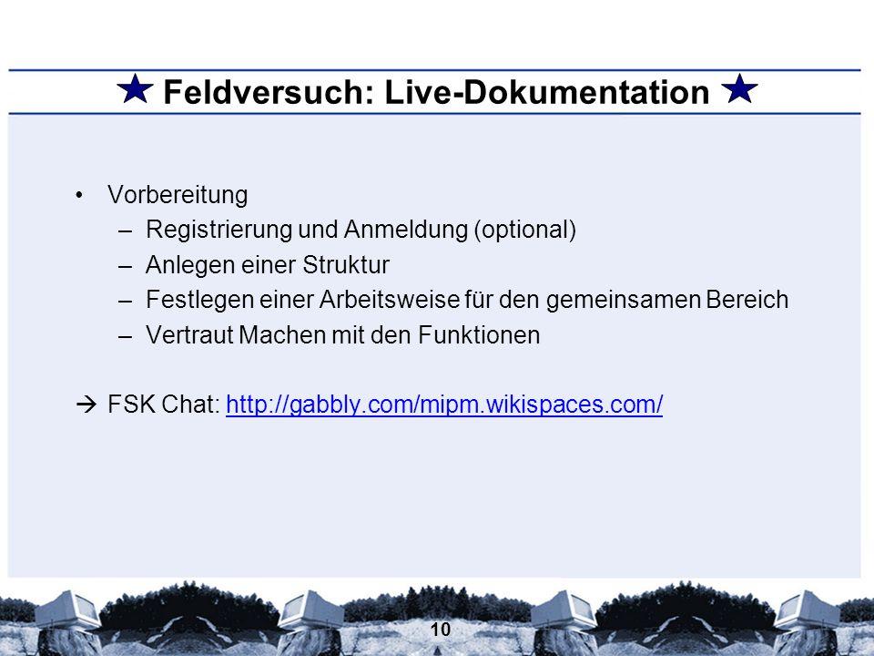Feldversuch: Live-Dokumentation
