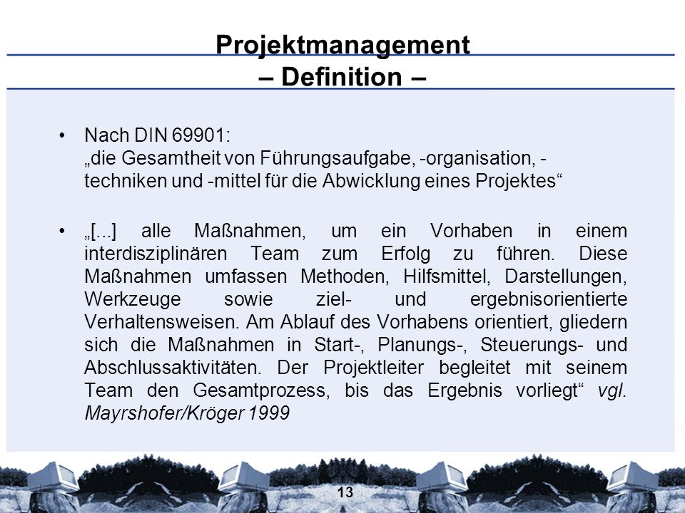 Projektmanagement – Definition –