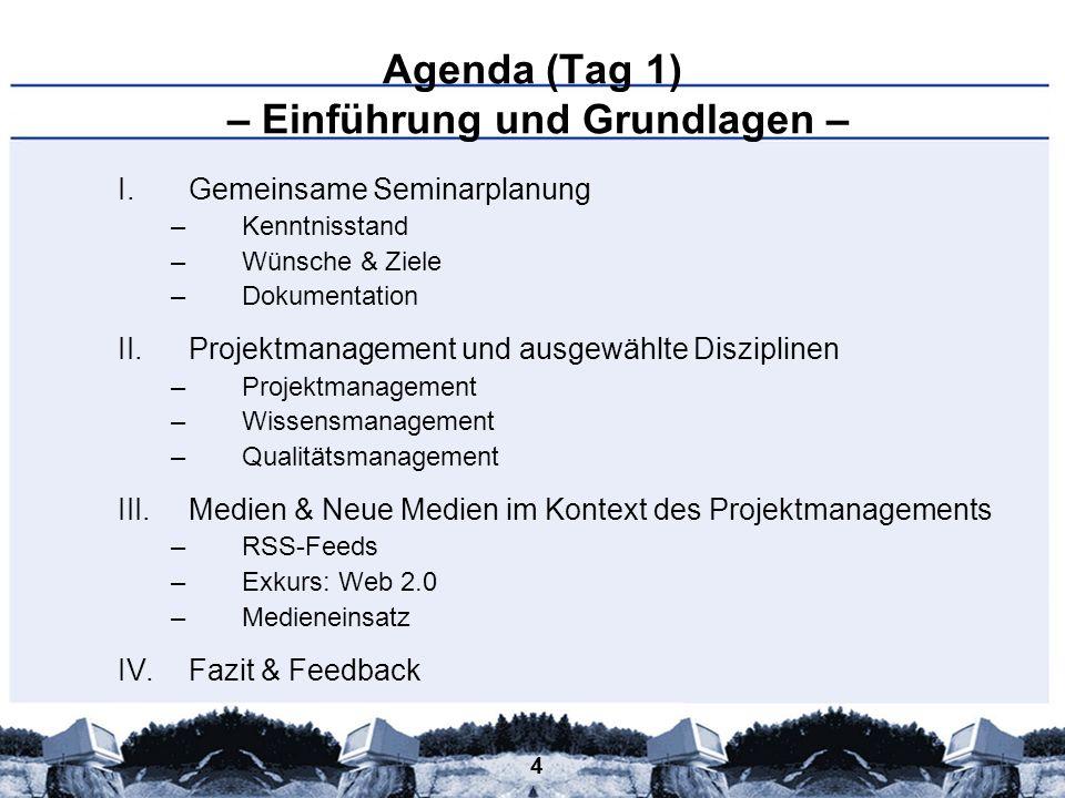 Agenda (Tag 1) – Einführung und Grundlagen –