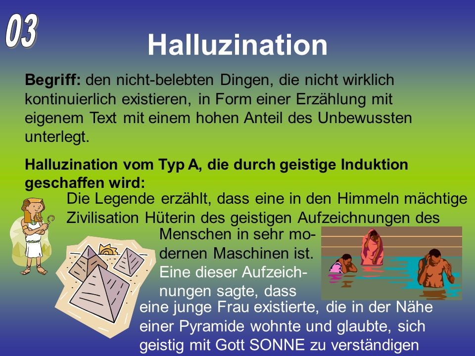 03 Halluzination.