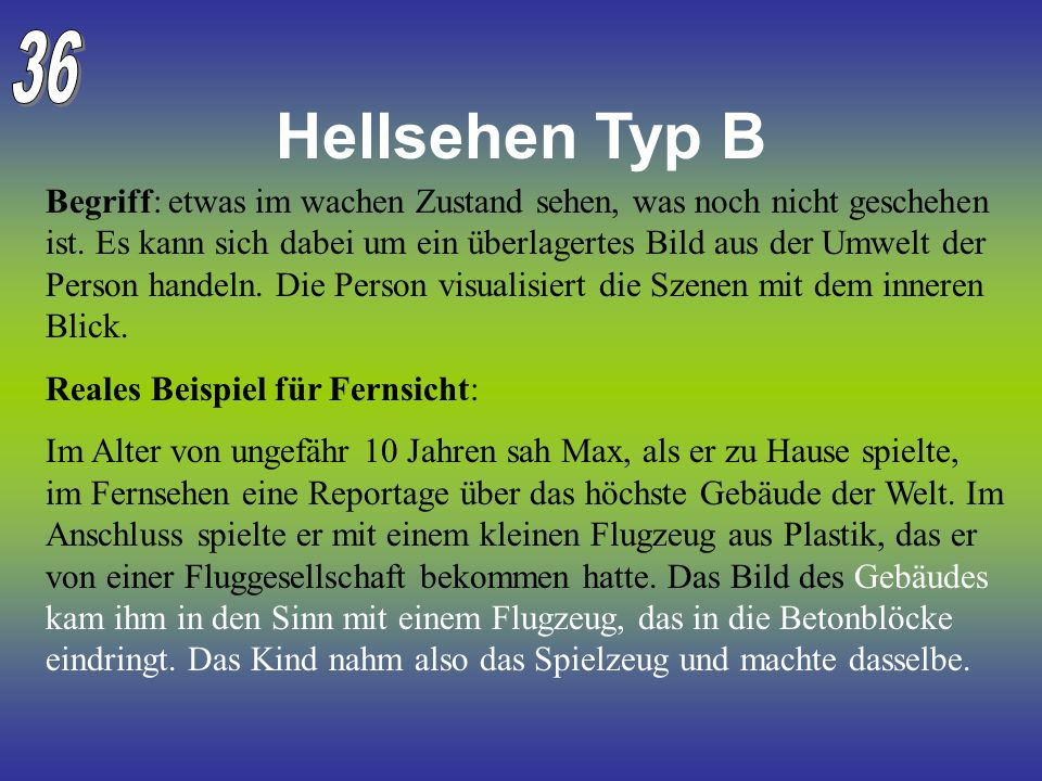36 Hellsehen Typ B.