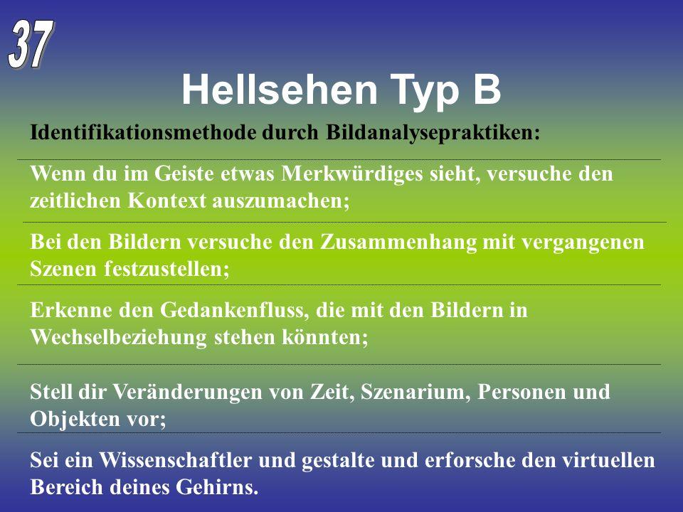 Hellsehen Typ B 37 Identifikationsmethode durch Bildanalysepraktiken: