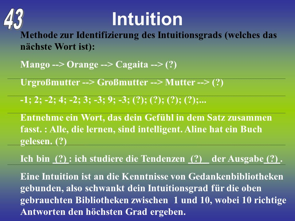Intuition 43. Methode zur Identifizierung des Intuitionsgrads (welches das nächste Wort ist): Mango --> Orange --> Cagaita --> ( )