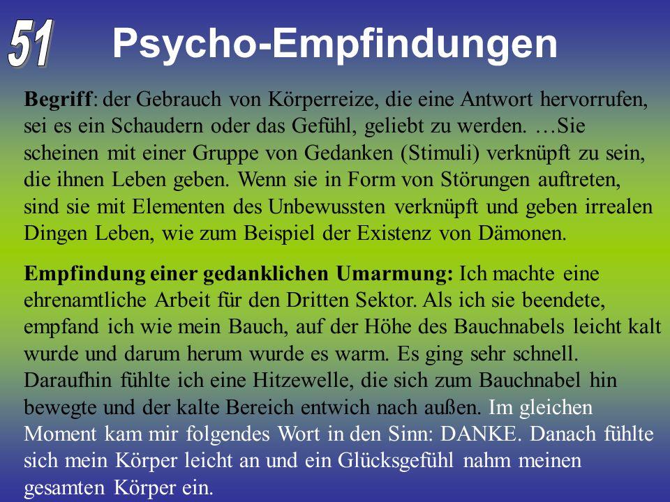 Psycho-Empfindungen 51.