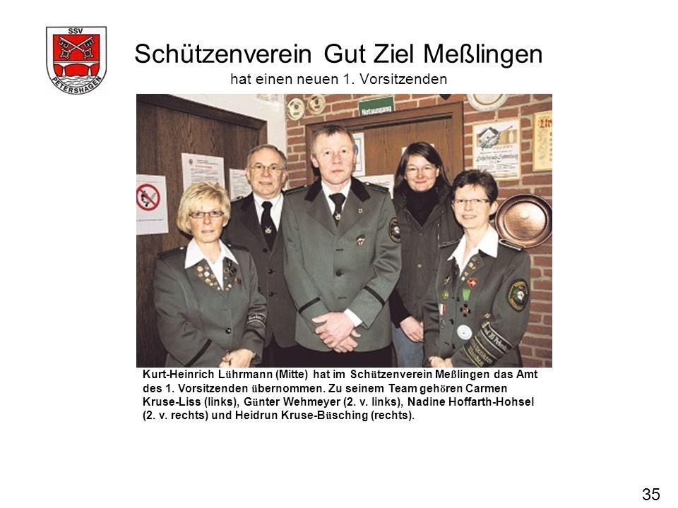 Schützenverein Gut Ziel Meßlingen hat einen neuen 1. Vorsitzenden