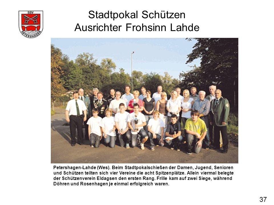 Stadtpokal Schützen Ausrichter Frohsinn Lahde