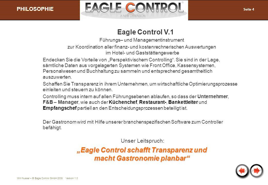 """""""Eagle Control schafft Transparenz und macht Gastronomie planbar"""