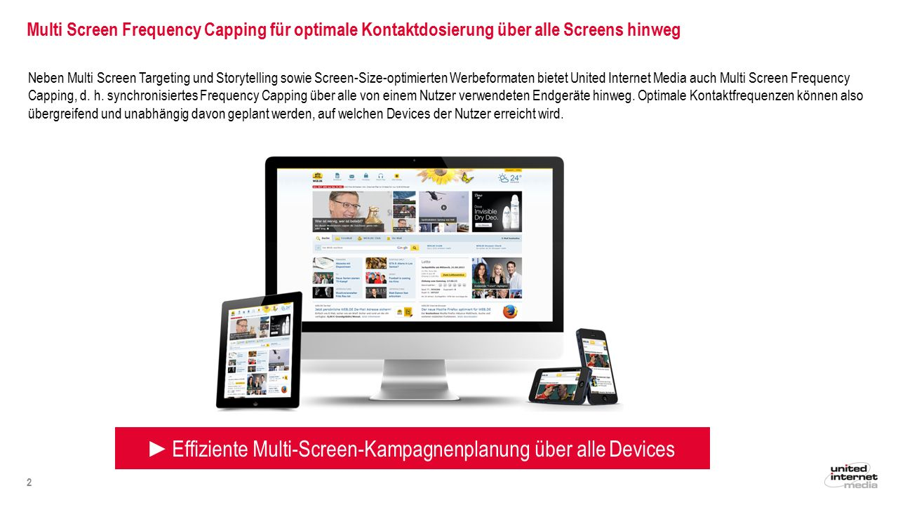 ►Effiziente Multi-Screen-Kampagnenplanung über alle Devices