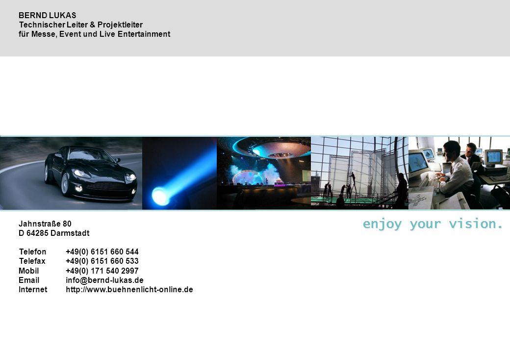 BERND LUKAS Technischer Leiter & Projektleiter für Messe, Event und Live Entertainment