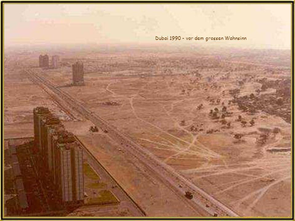 Dubai 1990 - vor dem grossen Wahnsinn