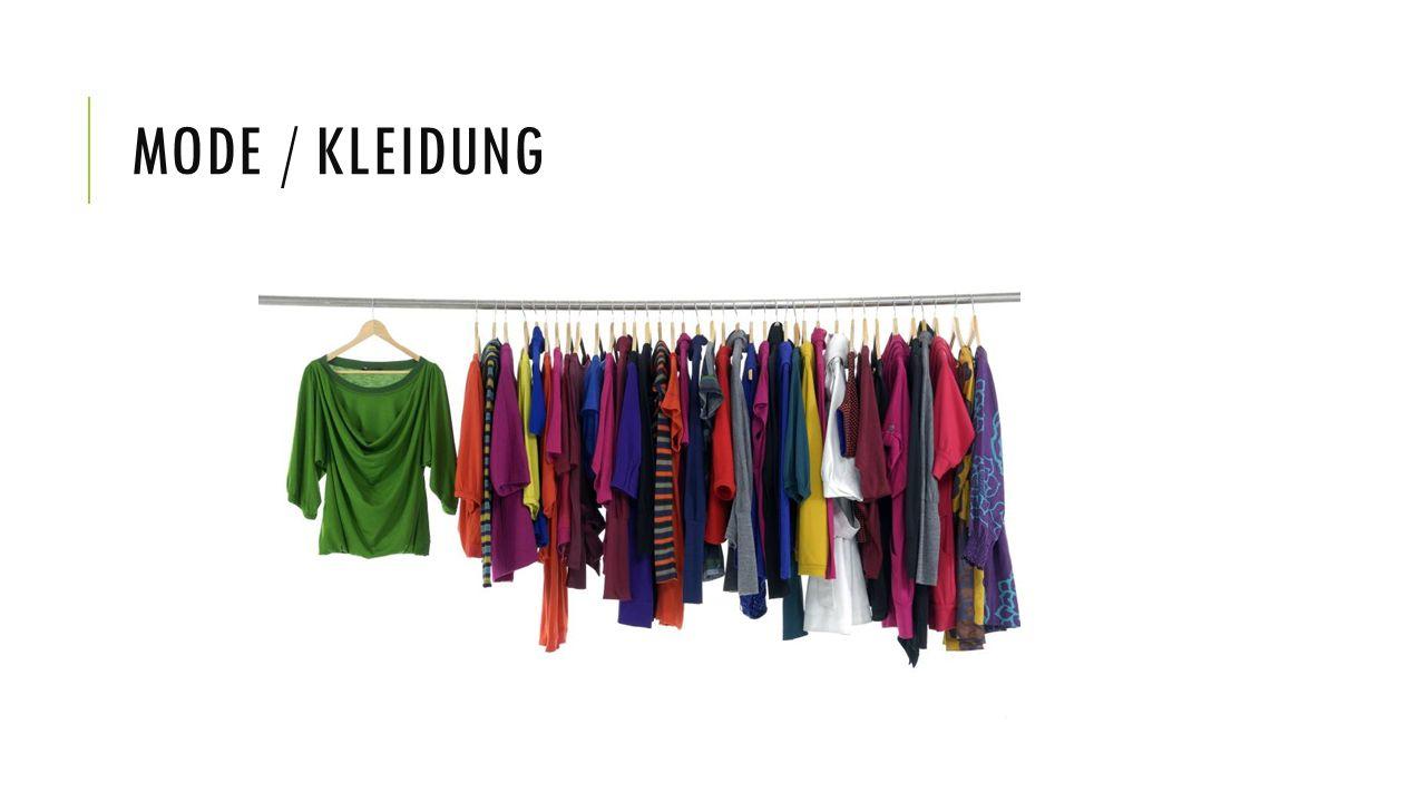 Mode / Kleidung