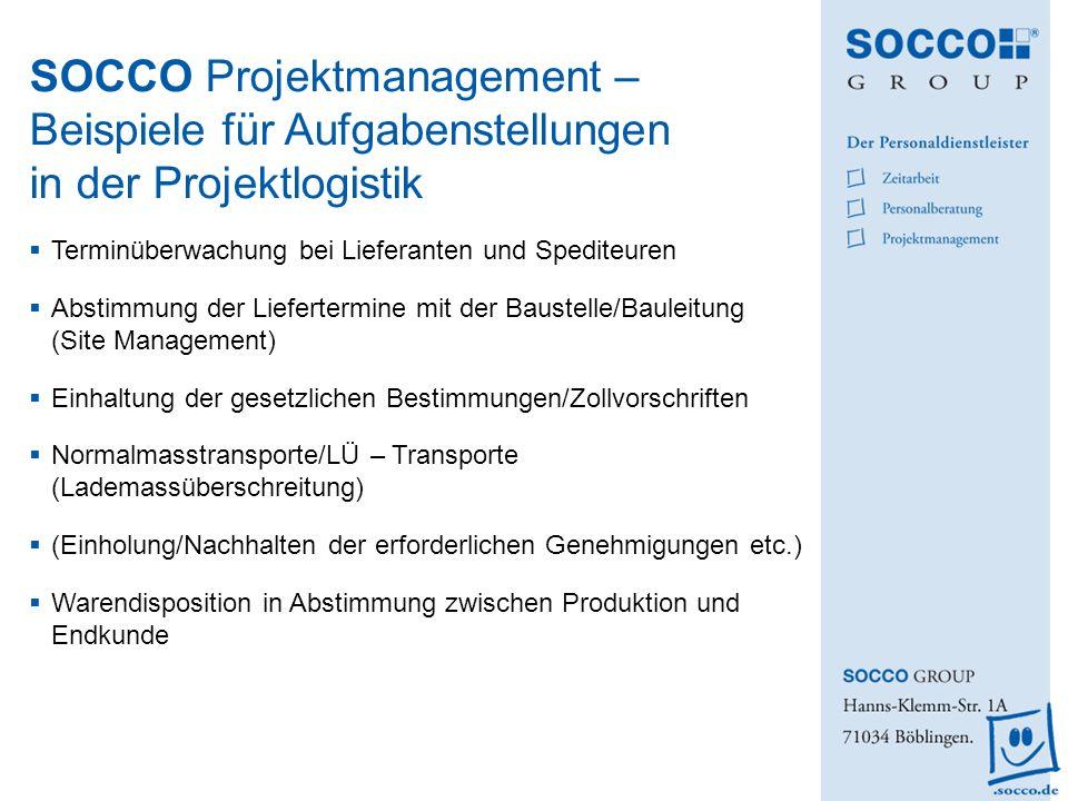 SOCCO Projektmanagement – Beispiele für Aufgabenstellungen in der Projektlogistik