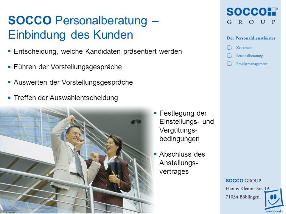 SOCCO Personalberatung – Einbindung des Kunden