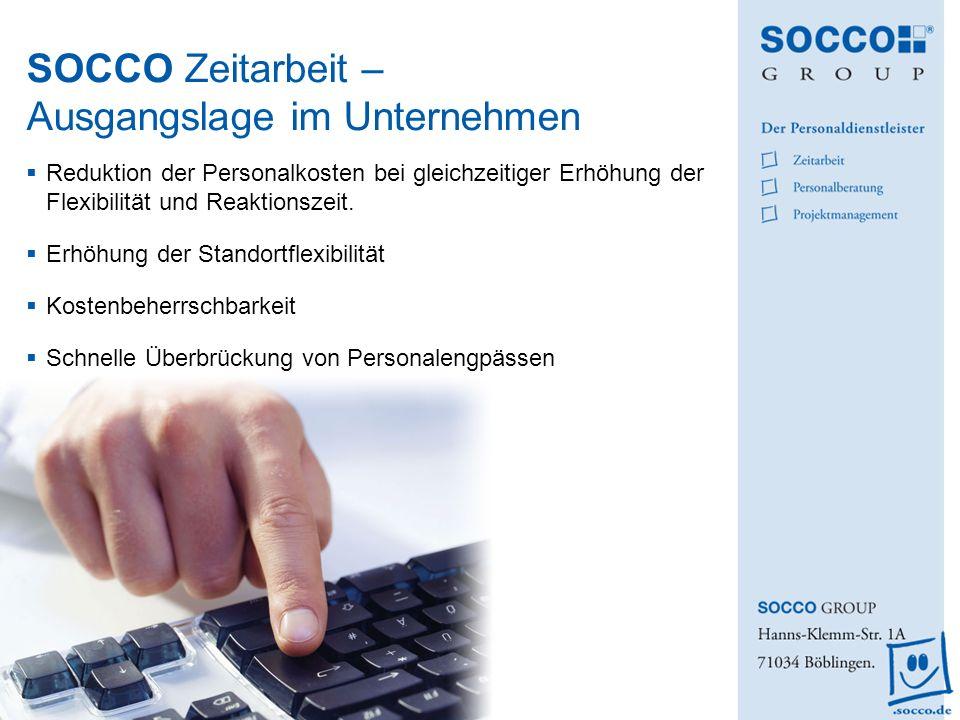 SOCCO Zeitarbeit – Ausgangslage im Unternehmen