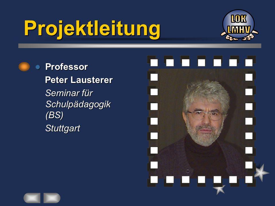 Projektleitung LOK LMHV Professor Peter Lausterer