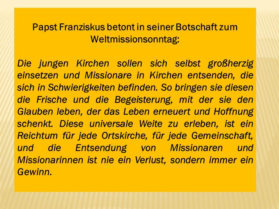 Papst Franziskus betont in seiner Botschaft zum Weltmissionsonntag: