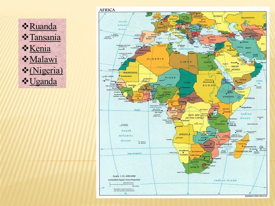 Ruanda Tansania Kenia Malawi (Nigeria) Uganda