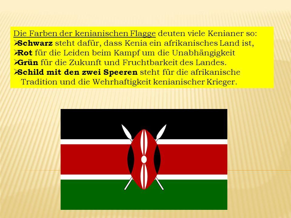 Die Farben der kenianischen Flagge deuten viele Kenianer so: