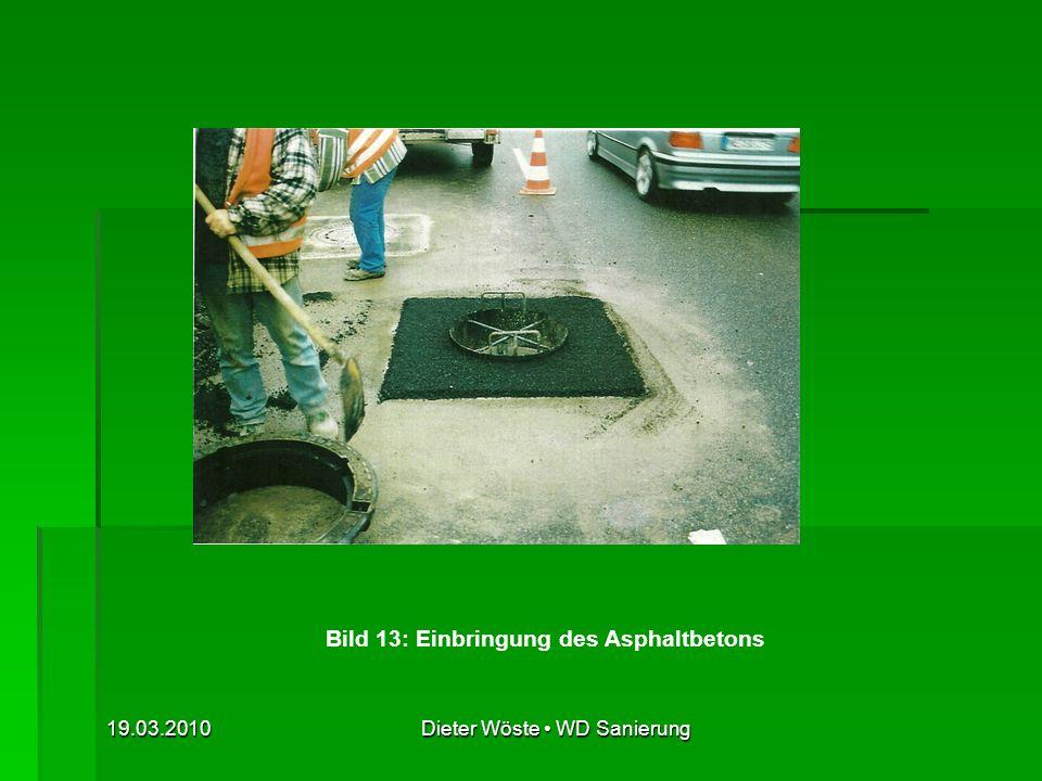 Bild 13: Einbringung des Asphaltbetons