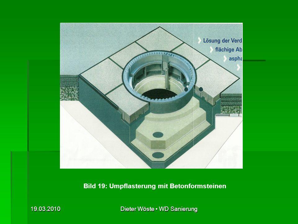 Bild 19: Umpflasterung mit Betonformsteinen