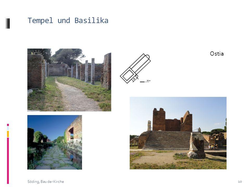 Tempel und Basilika Ostia Söding, Bau der Kirche