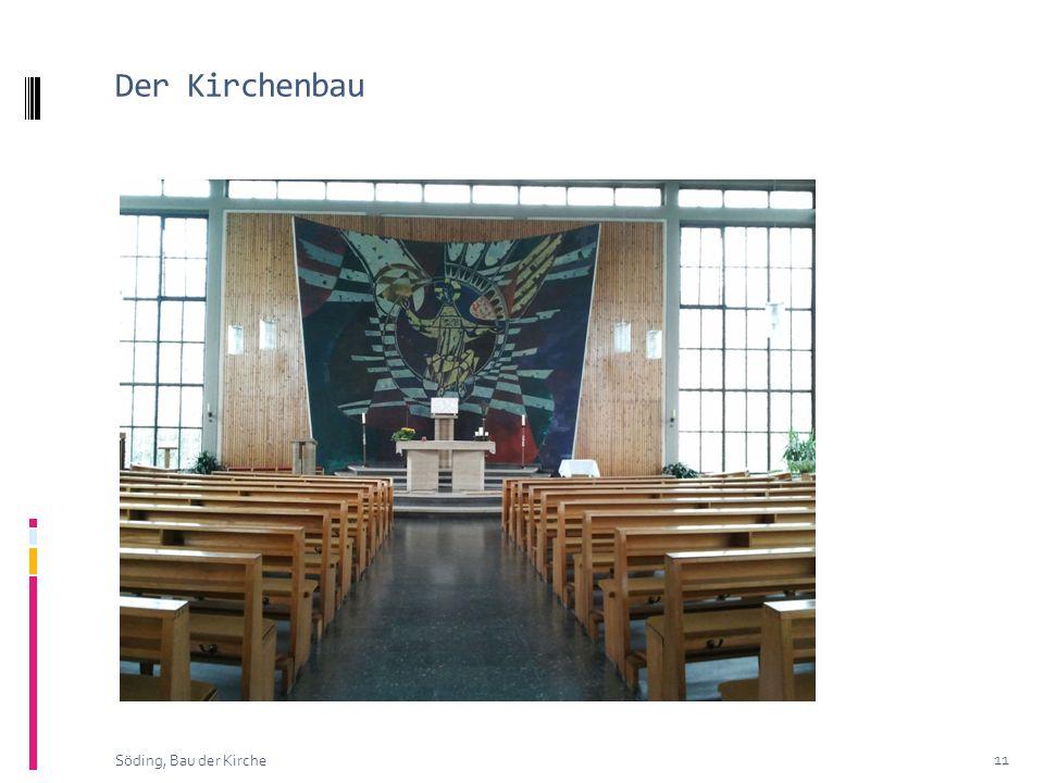 Der Kirchenbau Söding, Bau der Kirche