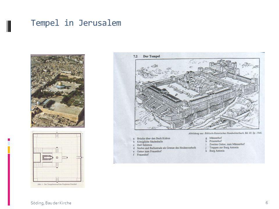 Tempel in Jerusalem Söding, Bau der Kirche