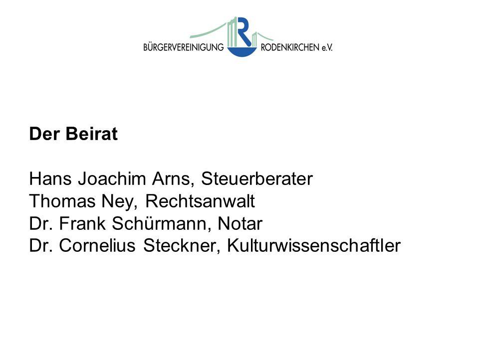 Der Beirat Hans Joachim Arns, Steuerberater Thomas Ney, Rechtsanwalt Dr.