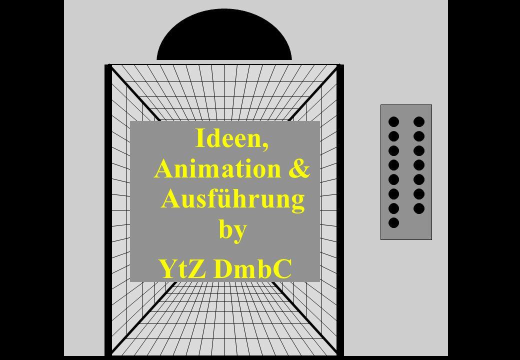 Ideen, Animation & Ausführung by