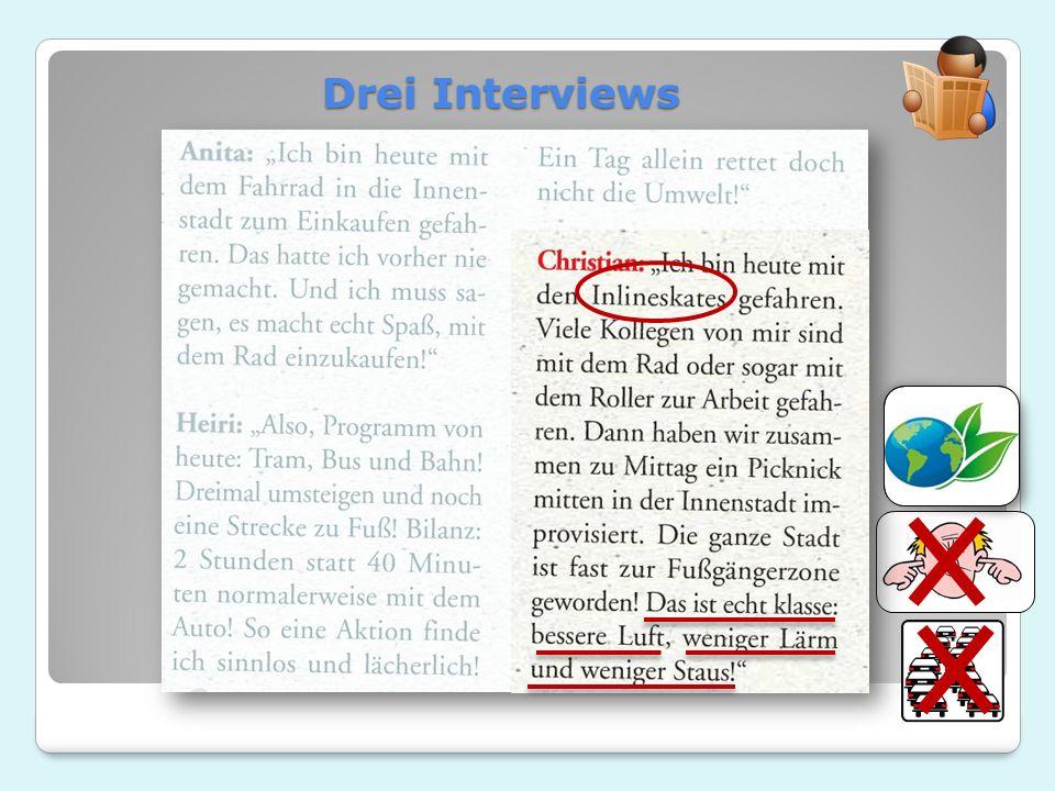 Drei Interviews