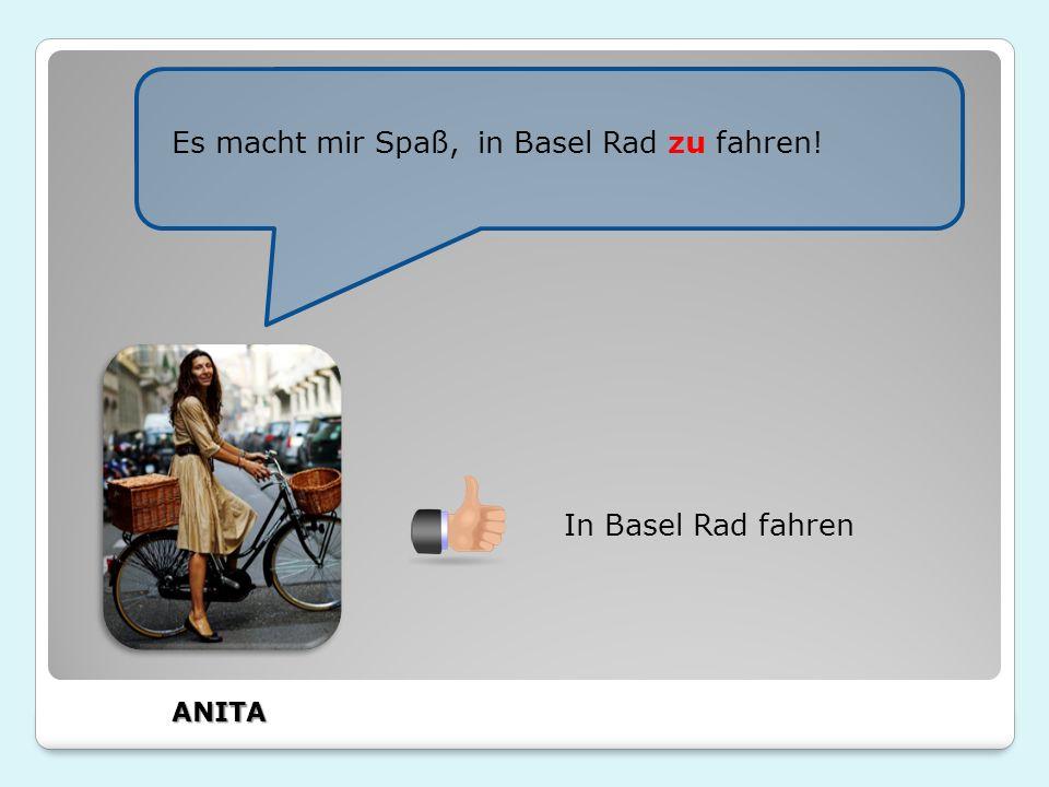 Es macht mir Spaß, in Basel Rad zu fahren! In Basel Rad fahren ANITA