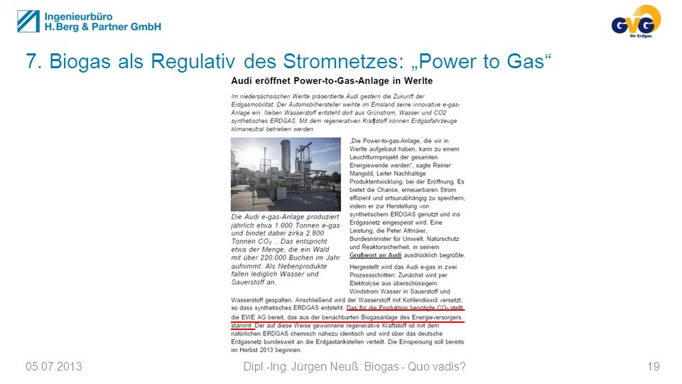 "7. Biogas als Regulativ des Stromnetzes: ""Power to Gas"
