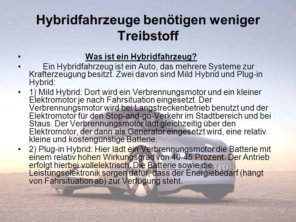 Hybridfahrzeuge benötigen weniger Treibstoff