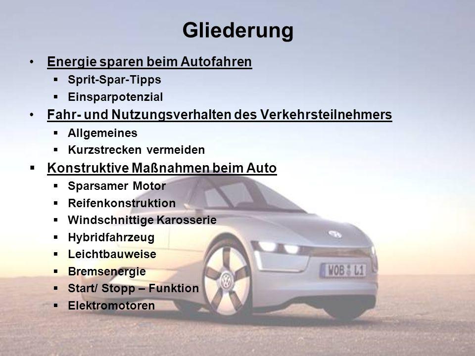 Gliederung Energie sparen beim Autofahren
