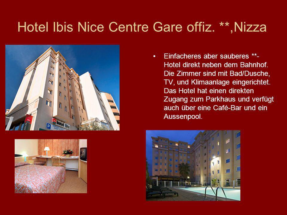 Hotel Ibis Nice Centre Gare offiz. **,Nizza