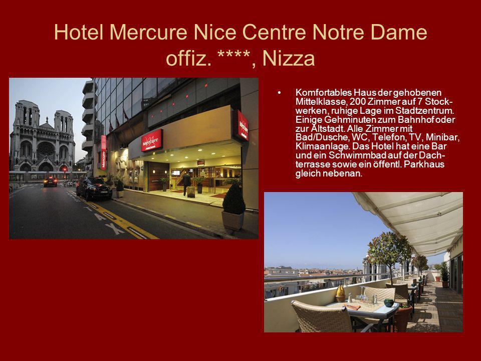 Hotel Mercure Nice Centre Notre Dame offiz. ****, Nizza