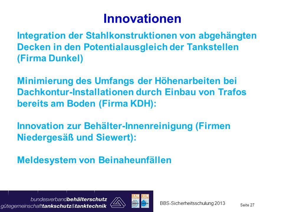 Innovationen Integration der Stahlkonstruktionen von abgehängten Decken in den Potentialausgleich der Tankstellen (Firma Dunkel)