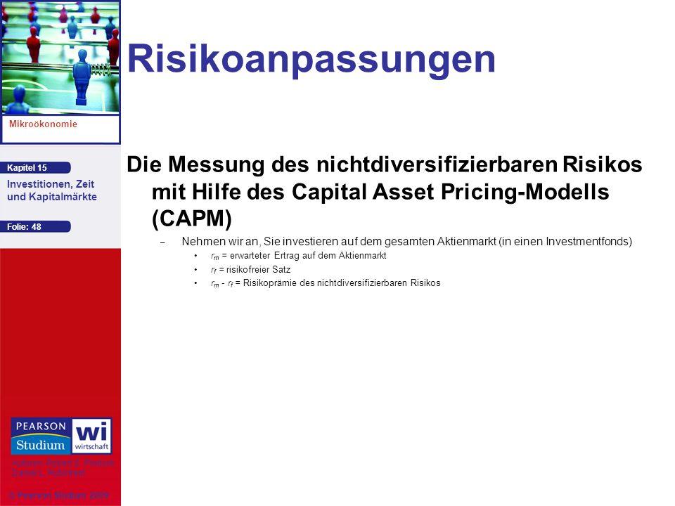 Risikoanpassungen Die Messung des nichtdiversifizierbaren Risikos mit Hilfe des Capital Asset Pricing-Modells (CAPM)