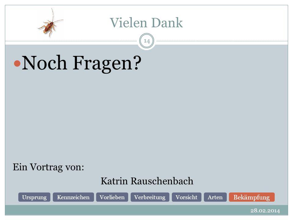 Noch Fragen Vielen Dank Ein Vortrag von: Katrin Rauschenbach